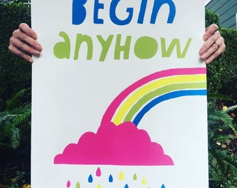Begin Anyhow Poster
