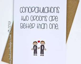 Gay Wedding Card Congratulations Two Grooms Are Better Than One