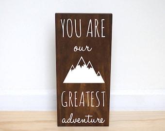 You Are Our Greatest Adventure Nursery Decor, Mountain Nursery Decor, Mountain Baby Shower Gift for Boy, Woodland Nursery Decor Boy