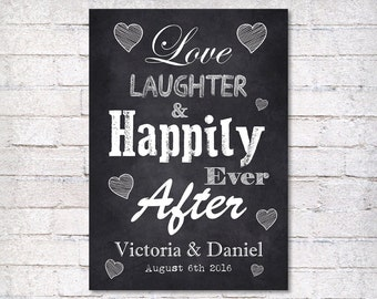 Wedding sign - Love Laughter & Happily Ever After - wedding chalkboard sign - wedding decor