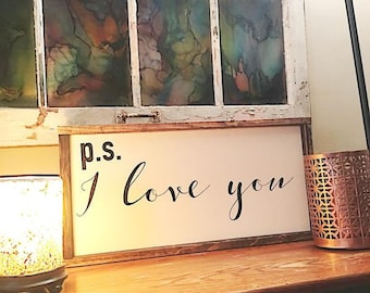 PS I love you painted solid wood sign