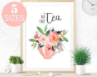 But first tea, tea print, kitchen wall art, contemporary art, floral wall decor, flower poster print, mothers day gift, tea cup print, peach