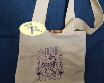 Wine and Laugh Tote Bag