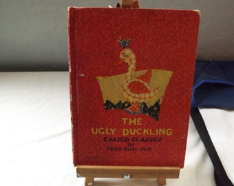 The Ugly Duckling Calico Classics By Hans Christian Anderson Illustrated by  Fern Bisel Peat