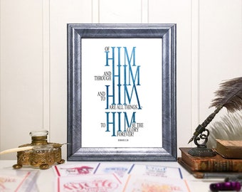 Of Him and Through Him and To Him