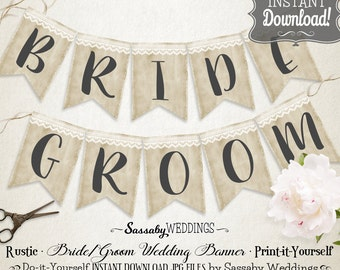 Rustic Bride Groom Wedding Banner - INSTANT DOWNLOAD - Rustic Country Love Wedding Photo Prop Printable Banner do-it-yourself decorations