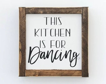 This Kitchen Is For Dancing | Farmhouse Decor | Farmhosue Sign | Kitchen Decor | Kitchen Sign