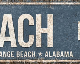 "Beach Blvd // Orange Beach, Alabama  // Metal Sign // 5.5"" x 22"""