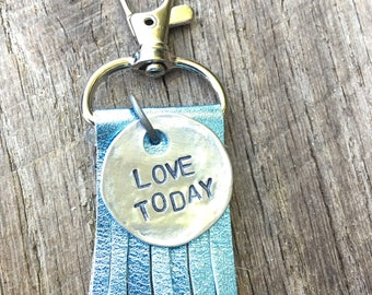 Hand Stamped Love Today Leather Keychain