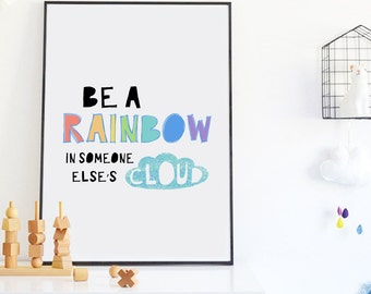 Scandinavian Nursery Wall Art, Rainbow Print, Nursery Quote Print Modern Nursery Decor, Be a Rainbow in Someone Else's Cloud, Kids Room Art