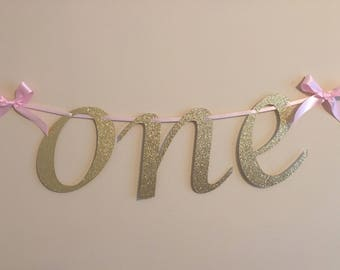 One Banner, Pink and Gold Banner, High Chair Banner, Happy Birthday Banner, First Birthday
