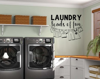 Laundry Room Decor | Laundry Loads Of Fun | Wall Decal | Vinyl Wall Decals | Laundry Room Sign | Clothesline Decal