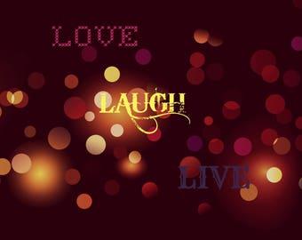Digital Love Laugh Live quote
