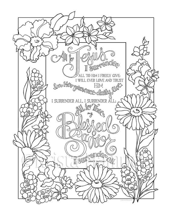 I Surrender All coloring page in two sizes: 8.5X11 Bible