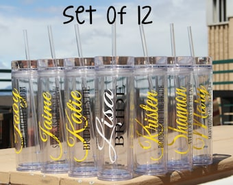SALE, 12 Skinny Personalized Bridesmaid Tumblers - Wedding Party Acrylic Tall Tumblers - Set of TWELVE