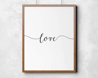 Love print, printable art, calligraphy, typography poster, wall art, black and white wall decor, home print, nursery print