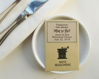 Tomorrow Always Mint To Be!!-Rehearsal Favors-Rehearsal Dinner Favors-Seasoning Packets-Wedding Rehearsal Idea-Ideas for Rehearsal Favors