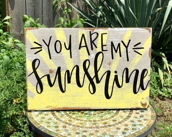 Wood Sign: You Are My Sunshine