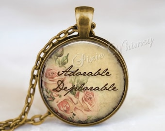 ADORABLE DEPLORABLE Pendant Necklace Keychain, Basket of Deplorables, The Deplorables, Presidential Election 2016, Trump, Shabby Roses