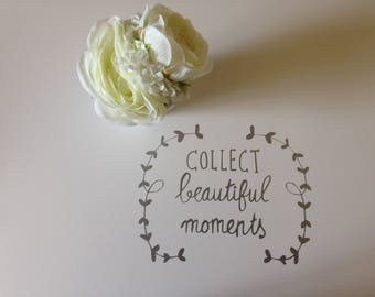 """Silver sticker """"Collect Beautiful Moments"""""""