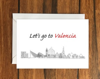Let's Go To Valencia Blank greeting card, Holiday Card, Gift Idea A6