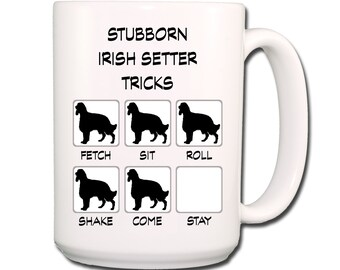 Irish Setter Stubborn Tricks Large 15 oz Coffee Mug