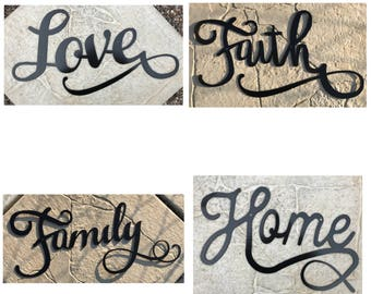 Pick 3 Signs! Love, Faith, Family, Home