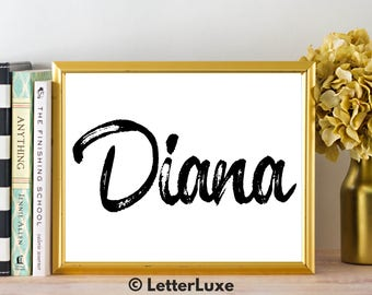 Diana Name Art - Printable Gallery Wall - Living Room Printable - Digital Print - Bedroom Decor - Last Minute Gift for Mom or Girlfriend