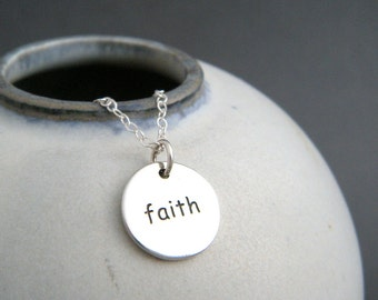 silver faith word necklace. small sterling inspirational jewelry. inspiring quote motto affirmation. simple christian pendant. gift for her.