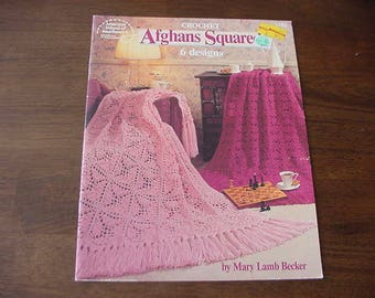 Crochet Afghans Squared, 1993 American School of Needlework 1159, 6 Designs, Mary Lamb Becker