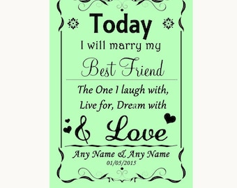 Green Today I Marry My Best Friend Personalised Wedding Sign