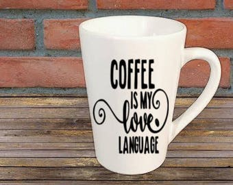 Coffee is My Love Language Funny Mug Coffee Cup Kitchen Decor Bar Gift for Her Him Jenuine Crafts