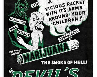 "Devils Harvest Reefer Madness Marijuana Metal Sign 12"" x 18"""