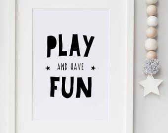 Play and Have Fun- Playroom/Nursery/Bedroom Print