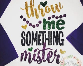 Throw Me Something Mister Raglan Shirt, Children's Mardi Gras Shirt (Toddler/Youth)