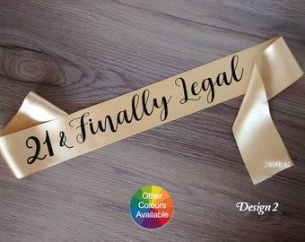 Finally 21, 21 Finally Legal, 21st birthday sash, 21st Birthday Gift for woman, Twenty First Birthday Gift, Personalized Sash, Twenty one