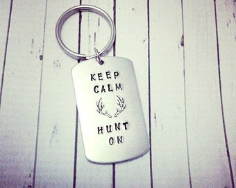 Hand Stamped Key Chain - Hunting Keychain - Buck KeyChain - Dog Tag size keychain - Keep Calm Hunt On - Deer Antlers Valentine's Day