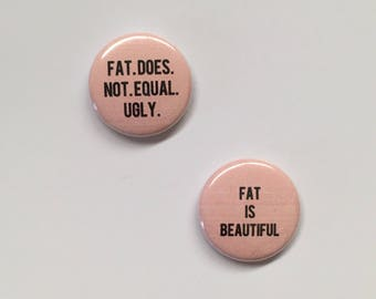 Set of 2: Fat is Beautiful//Fat does not equal ugly Pinset