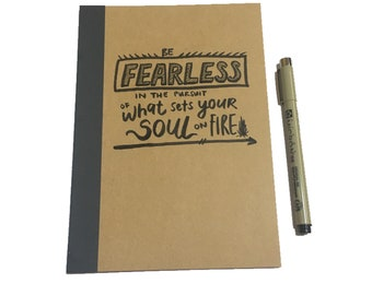 Be Fearless, Motivational Quote, Journal, Lined Journal, Travel Journal, Bullet Journal, Writing journal, quote journal, fearless, planner