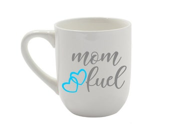 Mom fuel coffee cup
