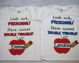 Preschool shirts for twins/Preschool shirts for siblings/Preschool shirts for twins/Look out preschool here comes double trouble shirts