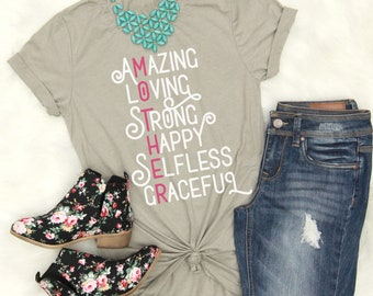 Mother Shirt // Mother's Day Shirt // Gift For Mom // Mom Shirt // Amazing // Loving // Strong // Happy // Selfless // Graceful