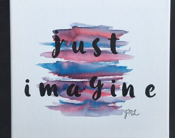 Just Imagine 10x10 Watercolor Canvas