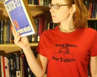 Tshirt, Read Books, Not Tshirts