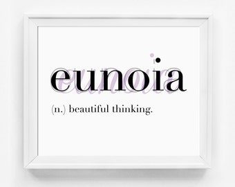 Typography Print, Eunoia, Word Art, Office Art, Meditation Art, Beautiful Thinking, Yoga Print, Typographic Print, Dictionary Definition Art