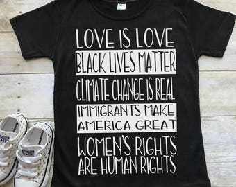 Love is Love, Black Lives Matter, Equality, Climate Change Shirt Tee T-Shirt protest equality human rights Women's Rights feminism toddler