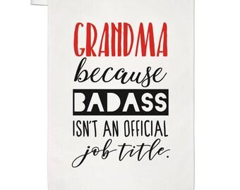 Grandma Because Badass Isn't An Official Job Title Tea Towel Dish Cloth