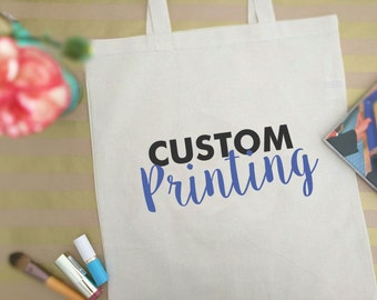 Custom Tote bags - Reusable canvas tote bag - Custom wedding totes - Custom design -  Promotional Gift Bags - Custom canvas tote - Logo tote