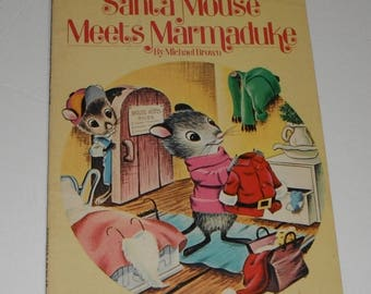 Santa Mouse Meets Marmaduke by Michael Brown pictures by George DeSantis Vintage Softcover Book