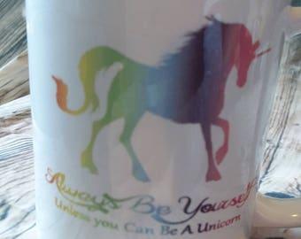 Rainbow unicorn mug, Always Remebr to be Yourself mug,